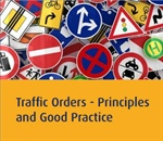 The Importance of Traffic Orders Being Fit for Purpose